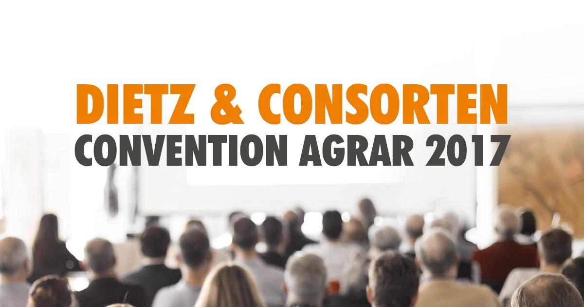 Es geht los: Dietz & Consorten Convention Agrar 2017 - Featured Image